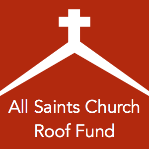 All Saints Church Roof Fund
