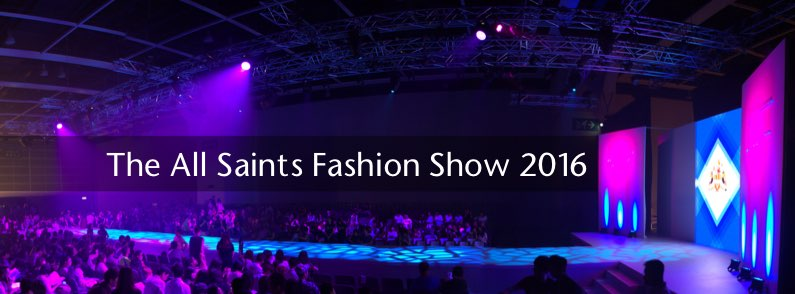 The All Saints Fashion Show 2016