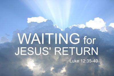 Luke 12:35-40