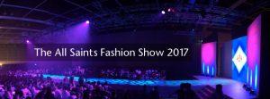 All Saints Fashion Show 2017